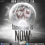 DJ DaY - Tomorrow is Now
