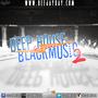 DJ DaY - Deep House vs Black 2