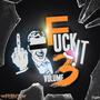 DJ FlyinB - Fuck It Vol. 3