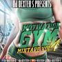 DJ Dexter S - Motivation Gym Mixtape Vol. 1