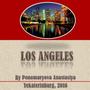 """Учебный информационный творческий проект по английскому языку """"Лос-Анджелес"""", Пономарева А., 2016"""