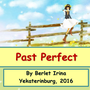 Past Perfect - разработка с грамматикой и упражнениями, 2016