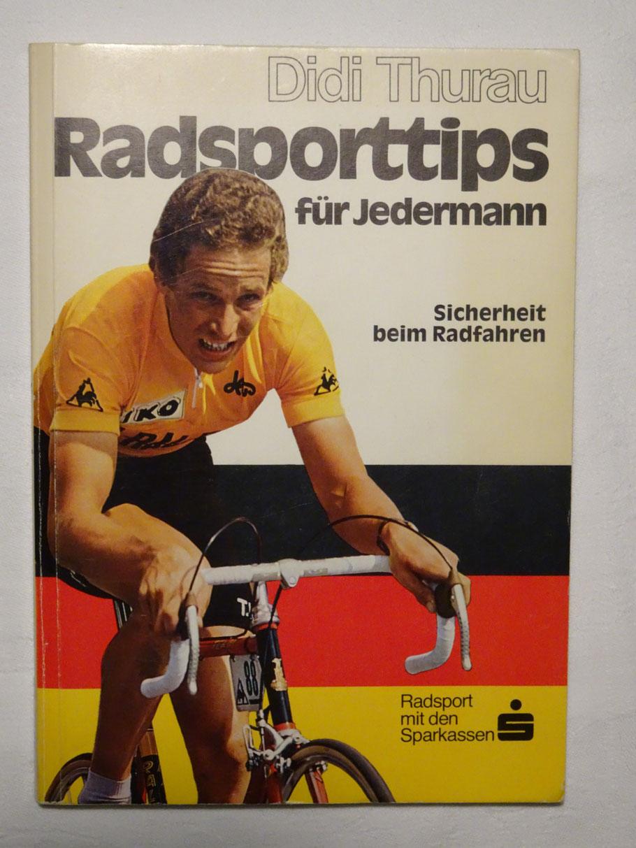 Die Radsporttips von Didi Thurau - so gab es sie auch - erschienen 1977