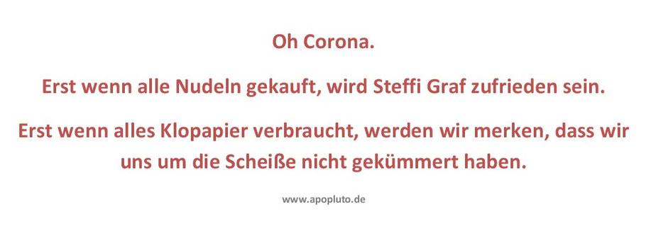 Corona, Steffi Graf und das Klopapier.