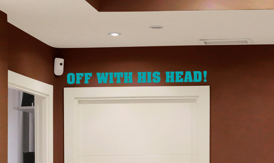 """Off with his head"" quote vinyl wall art sticker by Shakespeare. In a chunky font, comes in many colours."