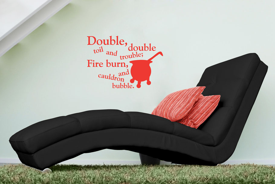 Double, double toil and trouble; Fire burn, and cauldron bubble vinyl wall sticker Shakespeare quote words around a cauldron. Available in many colours of your choice and custom sizes.