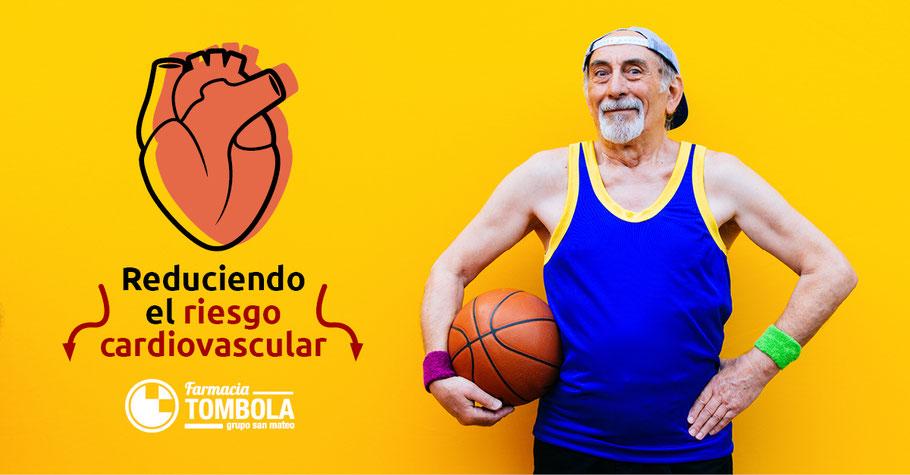 Vamos a reducir el riesgo cardiovascular - Farmacia Tómbola Alicante