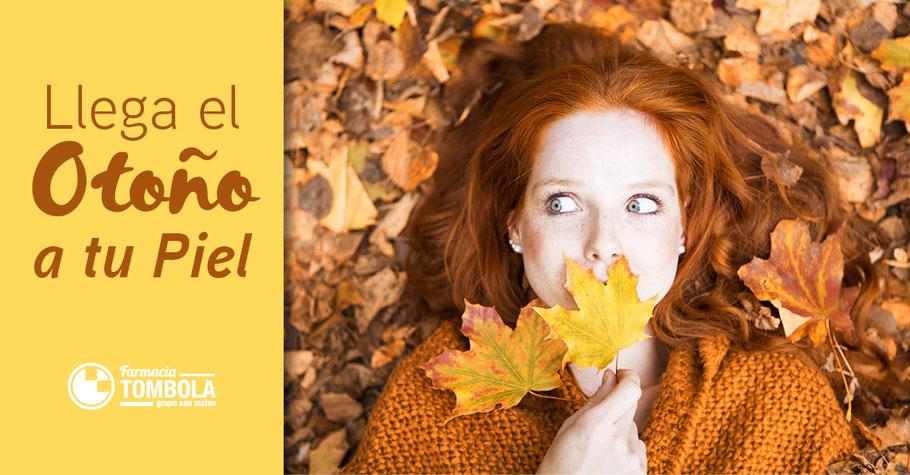El otoño llega a tu piel - Farmacia Tómbola Alicante