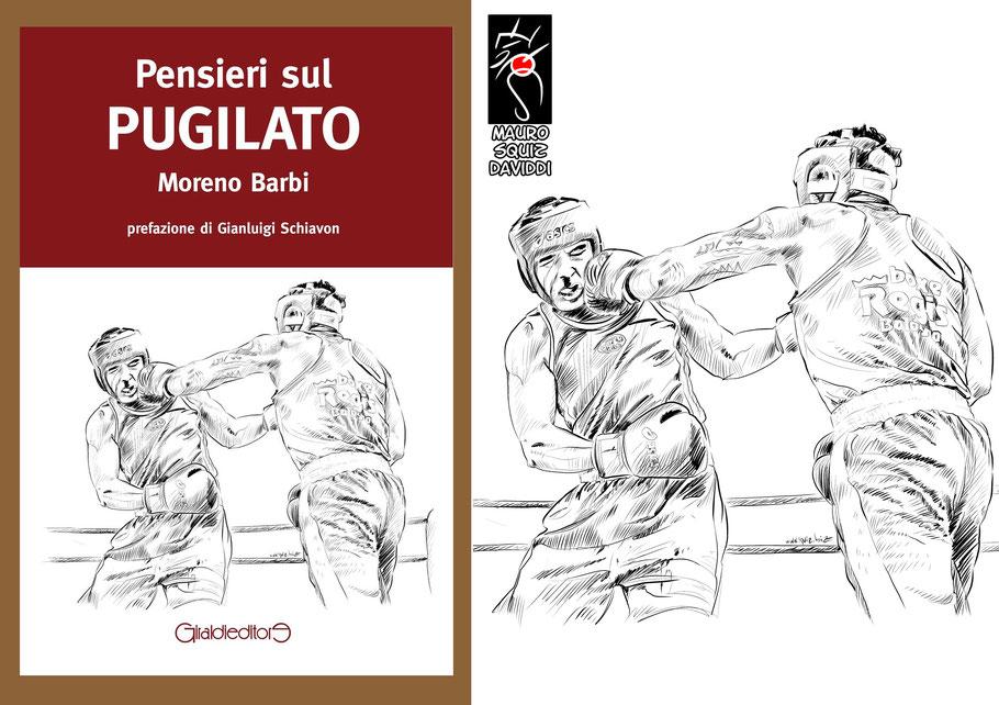 """""""Pensieri sul pugilato"""" di Moreno Barbi - Giraldi Editore"""