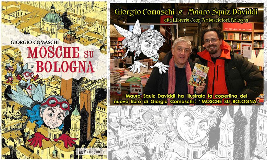 """""""Mosche su Bologna"""" di Giorgio Comaschi - Ed. Pendragon"""