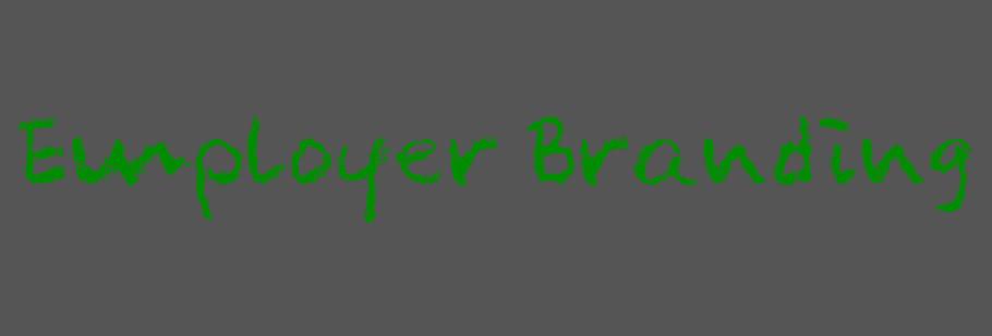 Employer Branding - Arbeitgebermarke