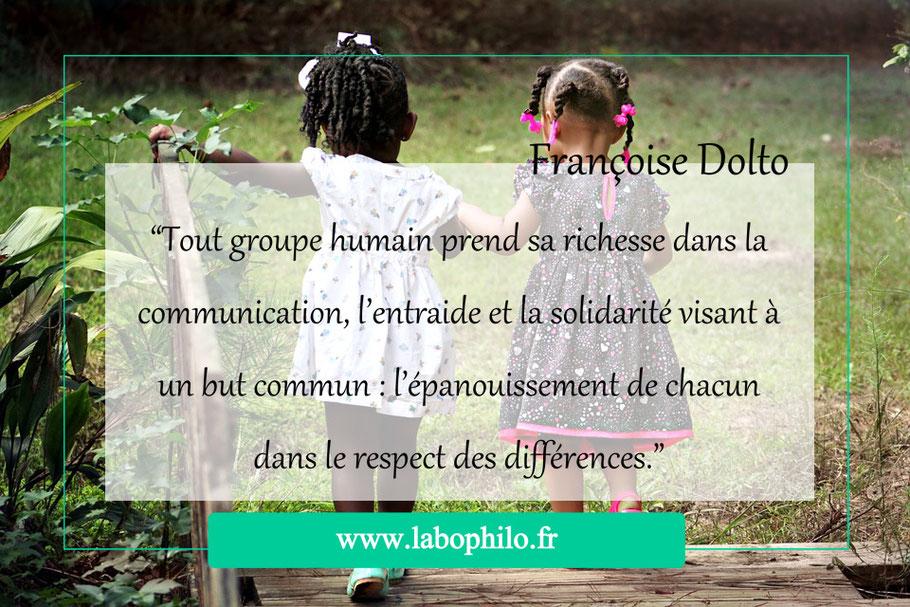 Citation de Françoise Dolto, philo pour enfants