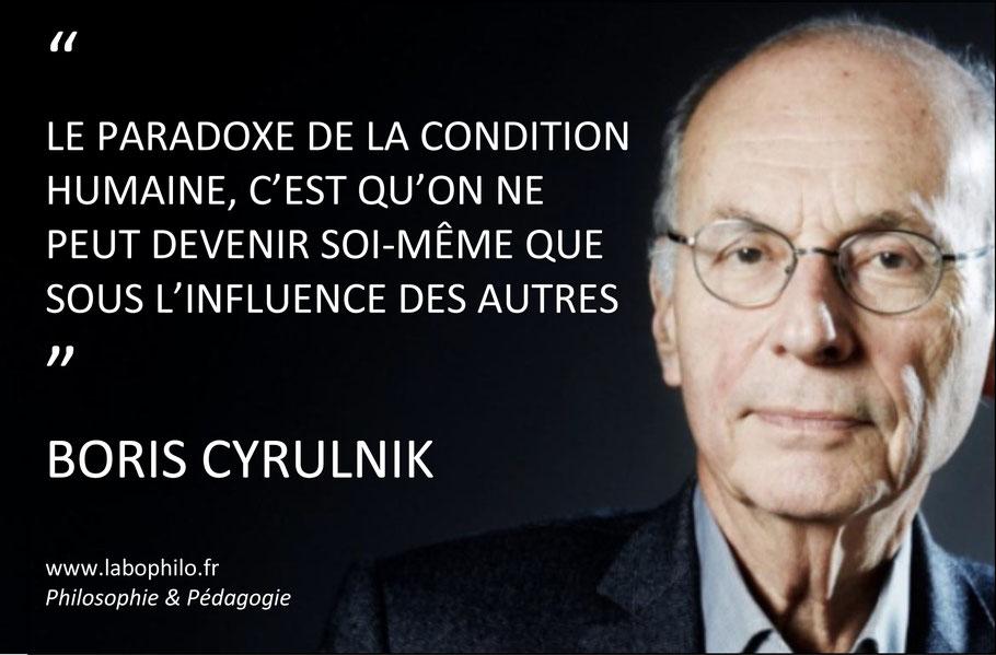 Le paradoxe de la condition humaine, c'est qu'on ne peut devenir soi-même que sous l'influence des autres. Boris Cyrulnik. Citation.