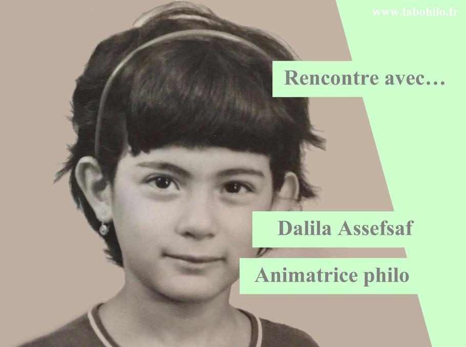 Philosophie pour enfants. Dalila Assefsaf.
