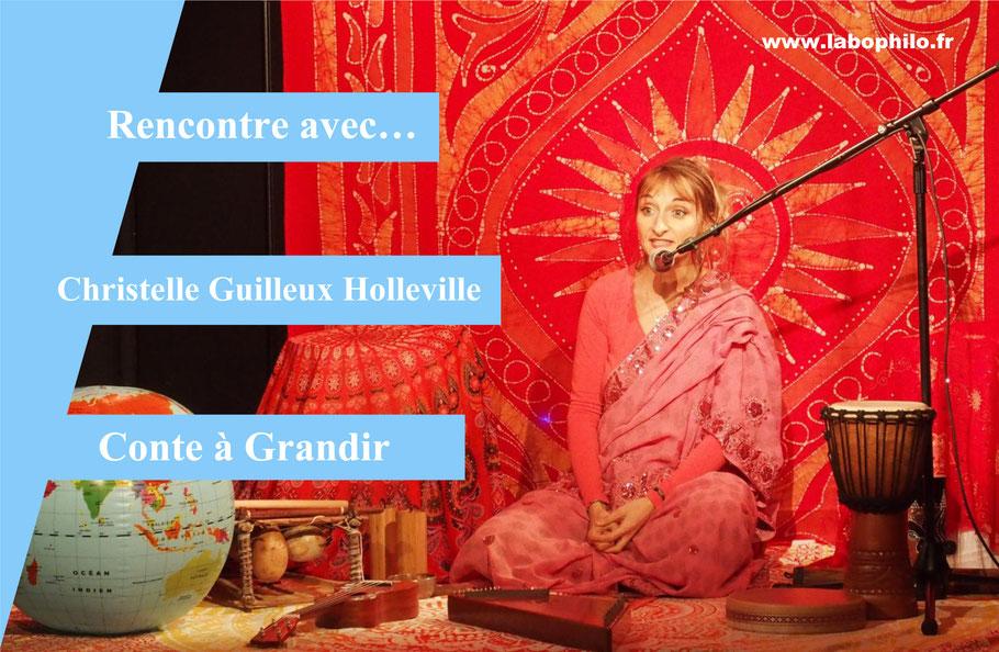 Conte à Grandir. Contes philosophiques pour enfants. Christelle Guilleux Holleville