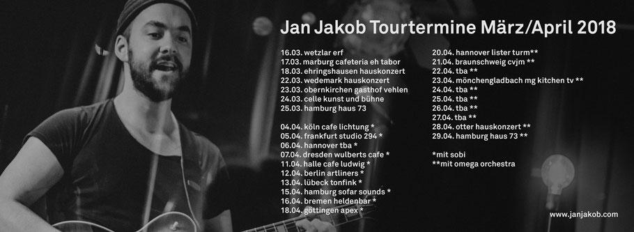 Jan Jakob Tourtermine für März und April