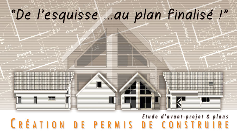 creation d'avant-projet d'architecture & de plans de permis de construire, plans d'élévations 2D