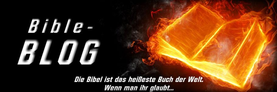 Bible-Blog, christlicher Blog, Bibel-Blogger, Die Bibel ist das heißeste Buch der Welt! Wenn man ihr glaubt...