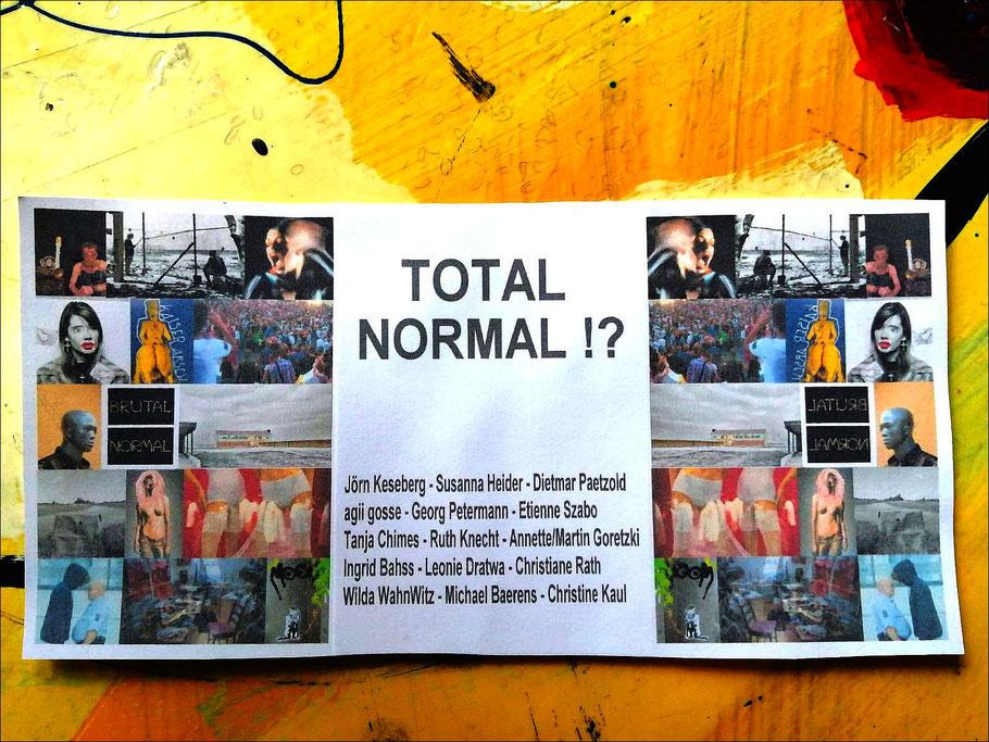 """Ausstellungsplakat """"Total normal!?"""""""