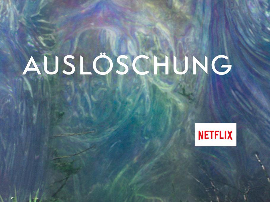 Auslöschung Netflix - kulturmaterial