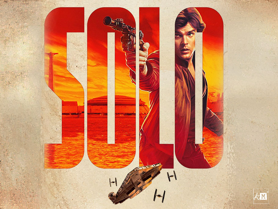 SOLO A Star Wars Story - Han Solo - Harrison Ford - Ron Howard - kulturmaterial