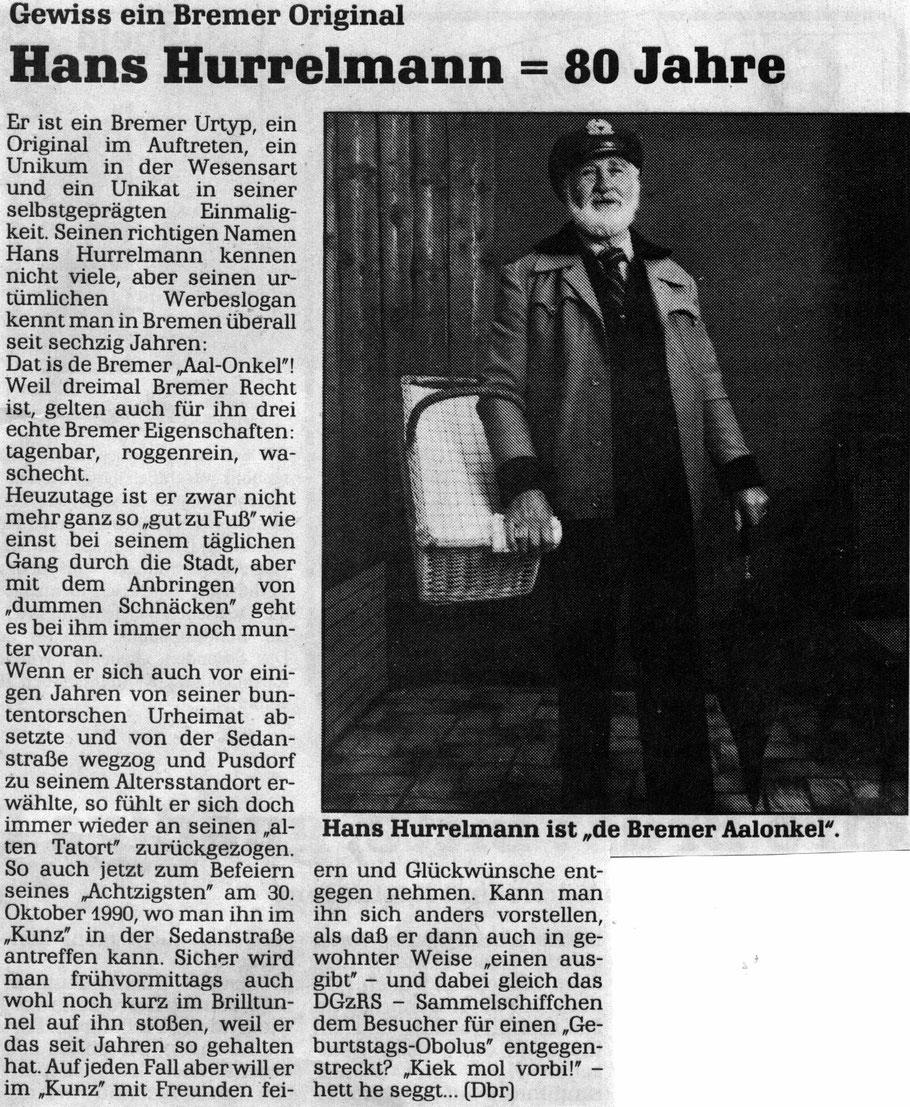 Aus den Bremer Nachrichten. Sein 80. war am 30.10.1990.