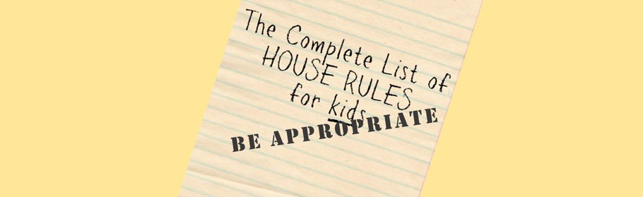 Be appropriate - A good rule for children that works well for adults, too
