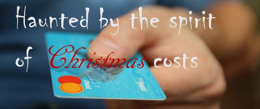 Haunted by the spirit of Christmas costs - credit cards