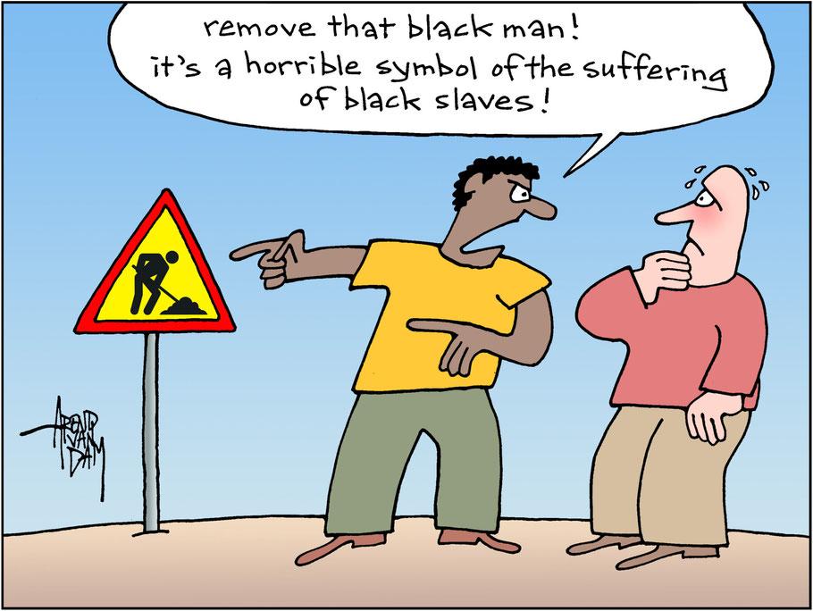 «Rimuovi quell'uomo nero! È un orribile simbolo della sofferenza degli schiavi neri!»