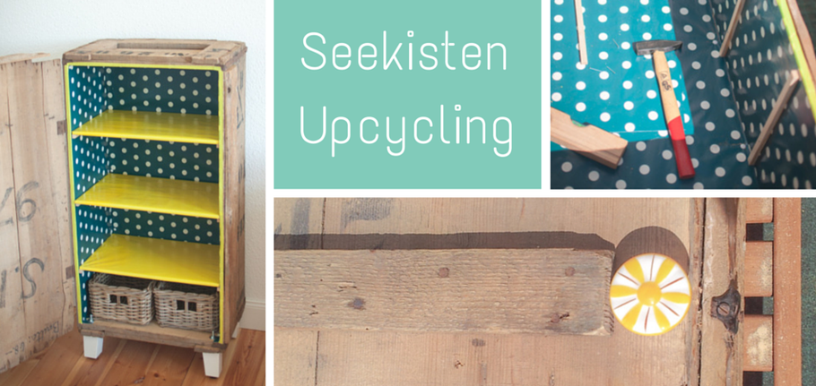 Seekisten-Upcycling
