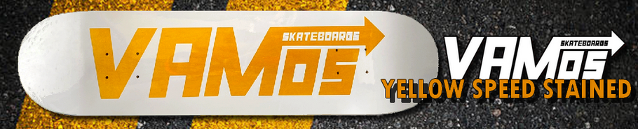 Vamos Skateboards VM1 Speed Stained Deck Yellow