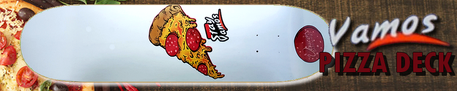 Vamos Skateboards Pizza Deck / Vamos Skateshop