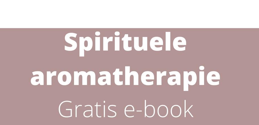 e-book spirituele aromatherapie gaat niet alleen over de inzet van etherische olie. Wanneer je aan de slag gaat met spirituele aromatherapie wordt je je bewust van je eigen energie en die van anderen. Spirituele aromatherapie combineerd dan ook etherische