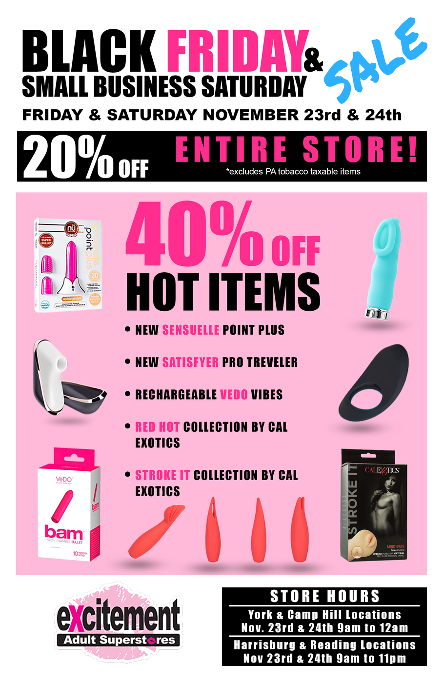 Excitement Black Friday / Small Business Saturday deals- 20 to 40% off throughout the entire store!