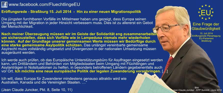 """Jean Claude Juncker - Eröffnungsrede in Straßburg am 15. Juli 2014 """"Hin zu einer neuen Migrationspolitik"""" https://www.facebook.com/FluechtlingeEU/"""