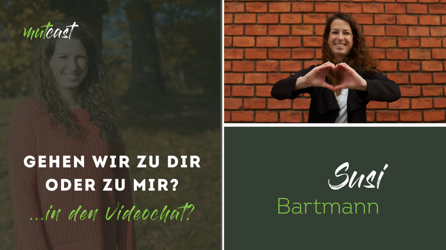 Bild: Interview mit Susi Bartmann beim mutcast: Dating in Zeiten von Corona