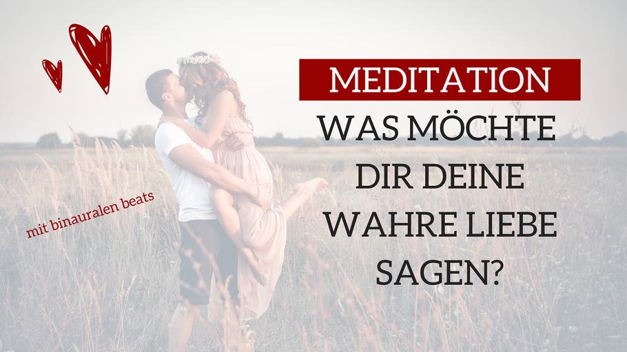 Bild: mentalLOVE Blog - Meditation - was will dir deine wahre Liebe sagen