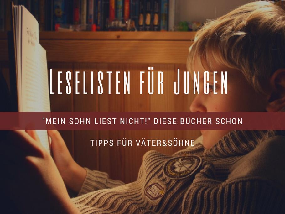 Mein Sohn liest nicht. Mein Sohn ist schlecht in Deutsch. Jungen lesen nicht. PISA Studie. Jungen Leseförderung
