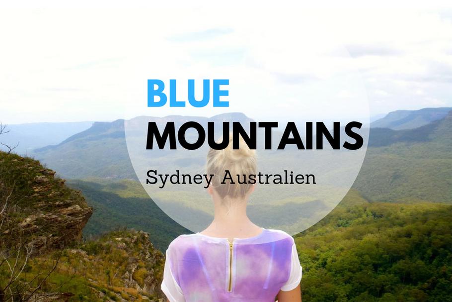 Träume um die Welt und in den Blue Mountains