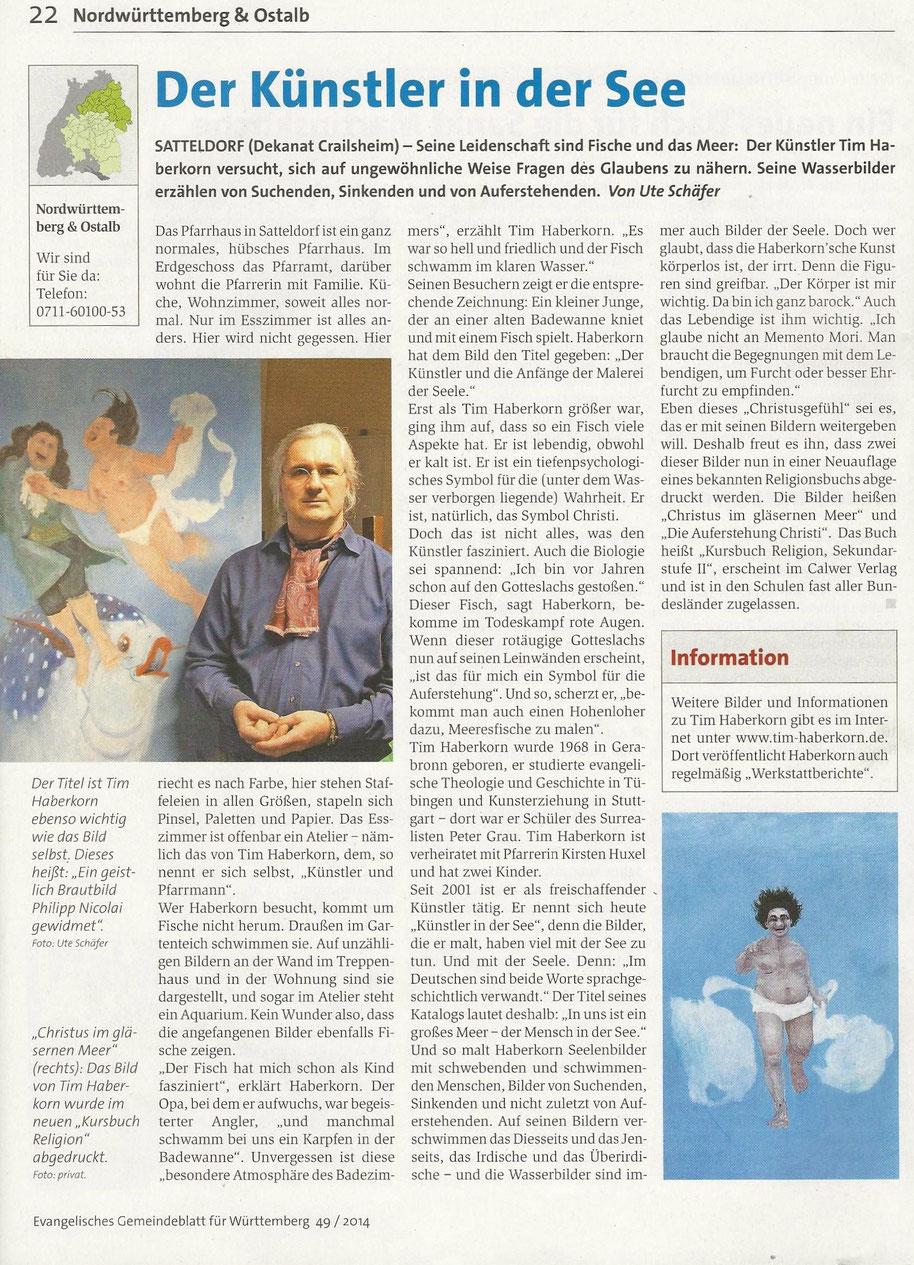Ute Schäfer: Der Künstler in der See. In: Evangelisches Gemeindeblatt für Württemberg 49 / 2014, S. 22