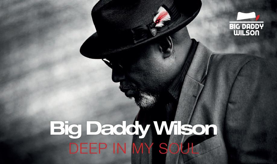 Big Daddy Wilson - Deep In My Soul - 04/2019