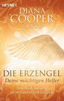 """Blauer Engelsflügel vor dunkelblauen Hintergrund. Durch den Flügel strahlt weißes Licht. Untertitel: """"Himmlische Anleitung für ein Leben in Licht und Liebe"""""""