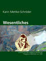 Karin Mettke-Schröder/Wesentliches/Lyrik aus der ™Gigabuch Bibliothek von 1995/eBook/ISBN 9783734713095