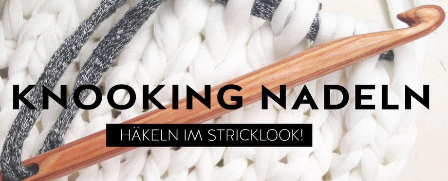 Knooking Nadeln bei Wooltwist.de - Häkeln im Stricklook