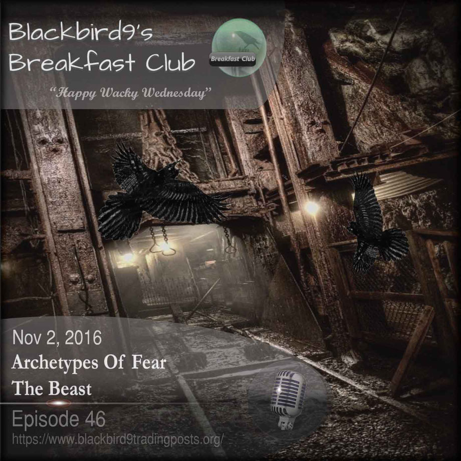 Blackbird9 look at the beast in Archetypes of Fear