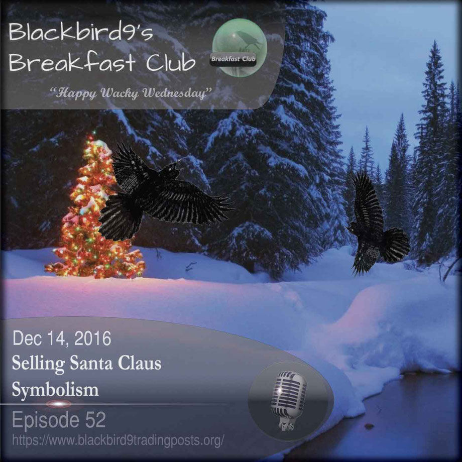 Selling Santa Claus Symbolism  - Blackbird9 Podcast