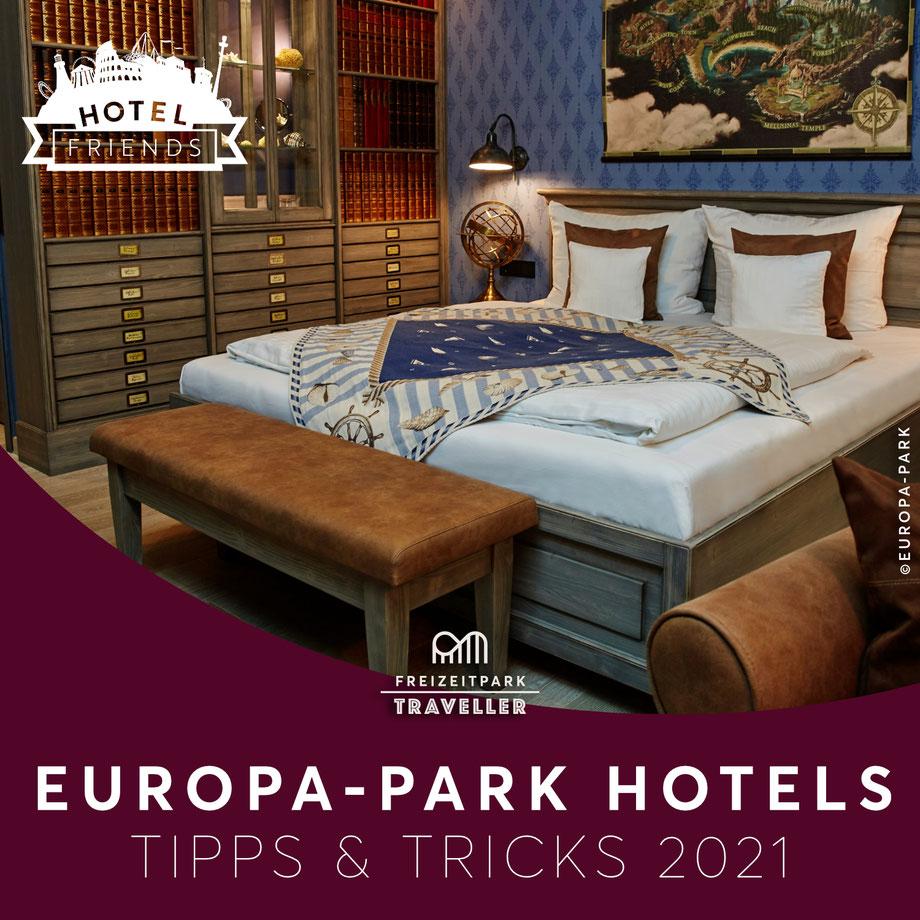 Europa-Park Hotels Tipps & Tricks für die Saison 2021
