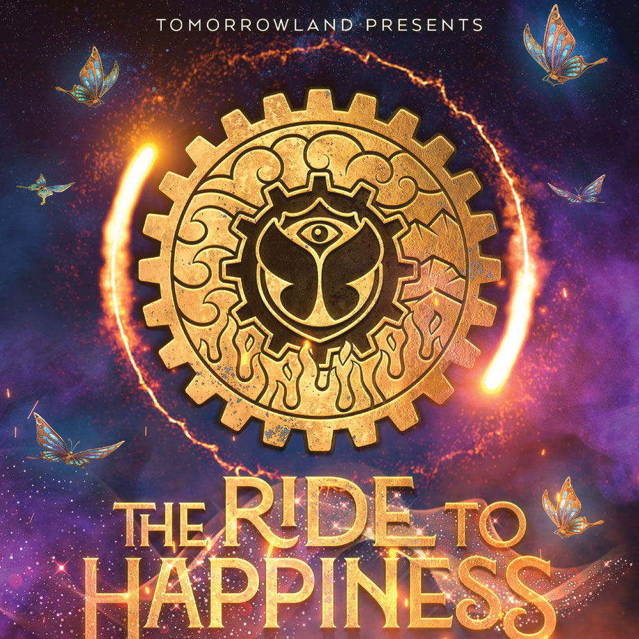 """The Ride To Happiness by Tomorrowland"""