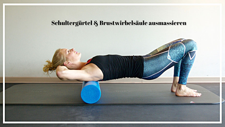 Schultergürtel und Brustwirbelsäule rollen, Pilatesrolle, Faszienrolle, Mai-Training, Pilates Hamburg, Personal Training Hamburg