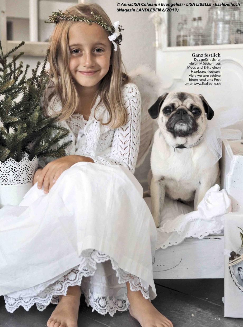 (Bild oben) mit Mädchen und unserem Mopsmädchen & Bild weiter unten rechts mit unserem Mischling sind die neusten Veröffentlichungen in der Zeitschrift LANDLEBEN 6/2019.